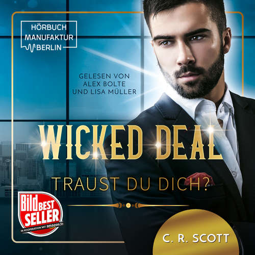 Hoerbuch Wicked Deal: Traust du dich? - C.R. Scott - Lisa Müller