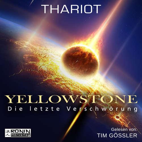 Hoerbuch Yellowstone - Die letzte Verschwörung -  Thariot - Tim Gössler