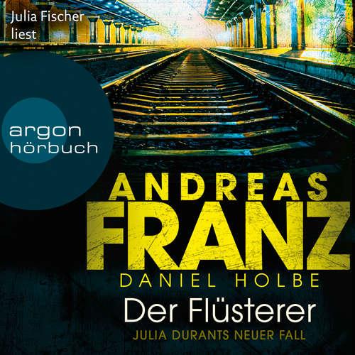 Hoerbuch Der Flüsterer - Julia Durant ermittelt, Band 20 - Andreas Franz - Julia Fischer