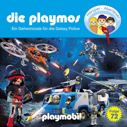 Hoerbuch Die Playmos, Folge 72: Ein Geheimcode für die Galaxy Police (Das Original Playmobil Hörspiel) - David Bredel - Gerrit Schmidt-Foß