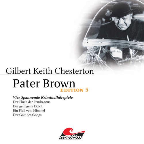 Hoerbuch Pater Brown, Edition 5: Vier Spannende Kriminalhörspiele - Gilbert Keith Chesterton - Volker Brandt