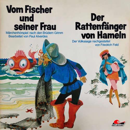 Hoerbuch Gebrüder Grimm, Friedrich Feld, Vom Fischer und seiner Frau / Der Rattenfänger von Hameln - Gebrüder Grimm - Henri Vahl