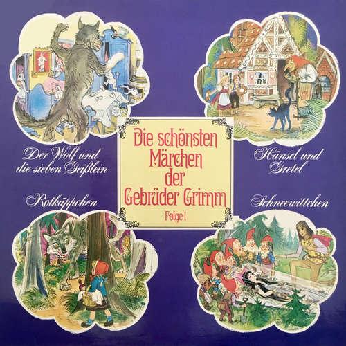 Hoerbuch Die schönsten Märchen der Gebrüder Grimm, Folge 1: Der Wolf und die sieben Geißlein / Hänsel und Gretel / Rotkäppchen / Schneewittchen - Gebrüder Grimm - Marga Maasberg