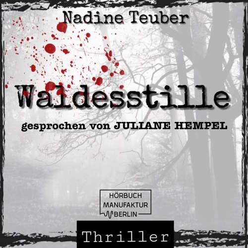 Hoerbuch Waldesstille - Nadine Teuber - Juliane Hempel