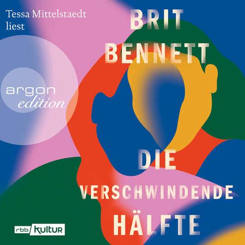 Hoerbuch Die verschwindende Hälfte - Brit Bennett - Tessa Mittelstaedt