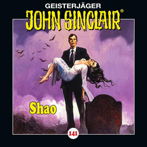 Hoerbuch John Sinclair, Folge 141: Shao - Teil 2 von 2 - Jason Dark - Dietmar Wunder