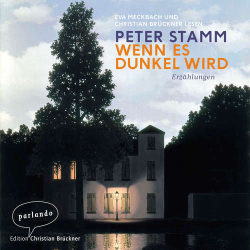 Hoerbuch Wenn es dunkel wird - Erzählungen - Peter Stamm - Eva Meckbach