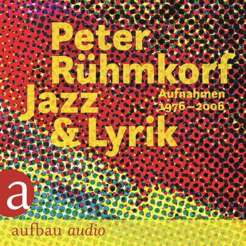 Hoerbuch Jazz & Lyrik - Peter Rühmkorf - Peter Rühmkorf