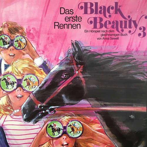 Hoerbuch Black Beauty, Folge 3: Das erste Rennen - Anna Sewell - Paul Edwin Roth