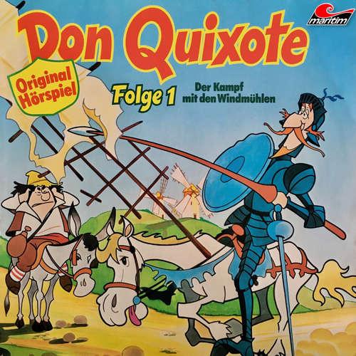 Hoerbuch Don Quixote, Folge 1: Der Kampf mit den Windmühlen - Miguel de Cervantes - Peter Lustig