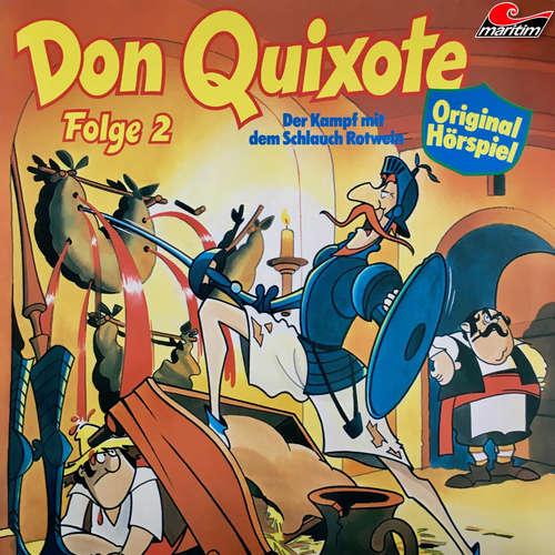 Hoerbuch Don Quixote, Folge 2: Der Kampf mit dem Schlauch Rotwein - Miguel de Cervantes - Peter Lustig