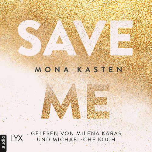 Hoerbuch Save Me - Maxton Hall Reihe, Band 1 - Mona Kasten - Milena Karas