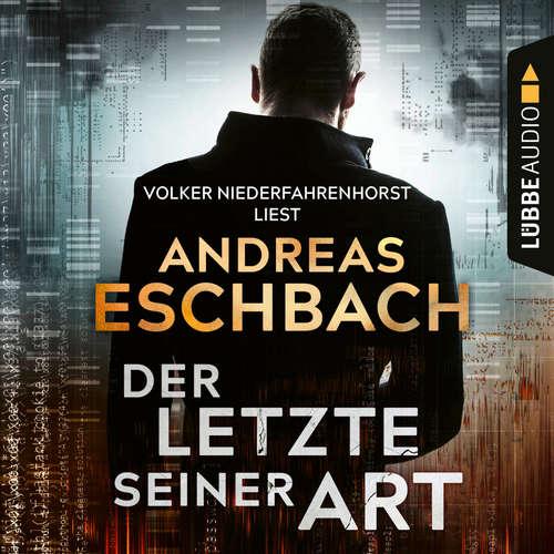 Hoerbuch Der Letzte seiner Art - Andreas Eschbach - Volker Niederfahrenhorst