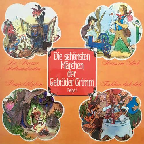 Hoerbuch Die schönsten Märchen der Gebrüder Grimm, Folge 4: Die Bremer Stadtmusikanten / Hans im Glück / Rumpelstilzchen / Tischlein deck dich - Gebrüder Grimm - Heinz Ladiges