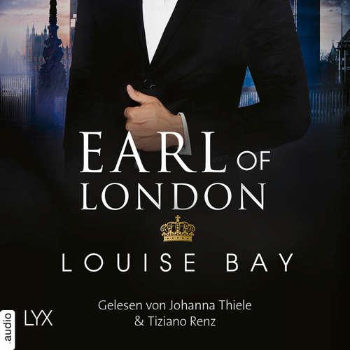 Hoerbuch Earl of London - New York Royals, Band 5 - Louise Bay - Johanna Thiele
