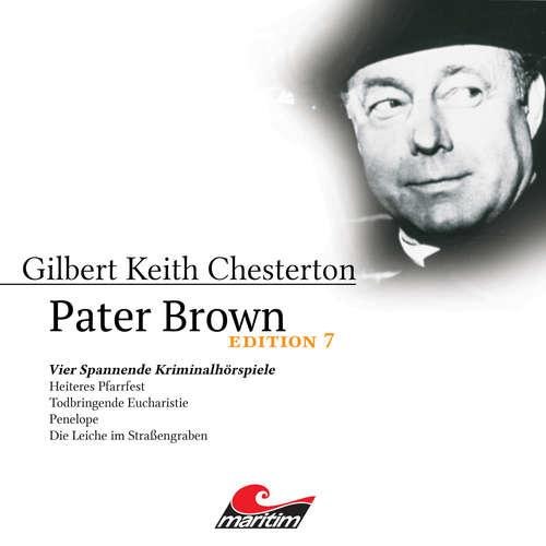 Hoerbuch Pater Brown, Edition 7: Vier Spannende Kriminalhörspiele - Ben Sachtleben - Volker Brandt