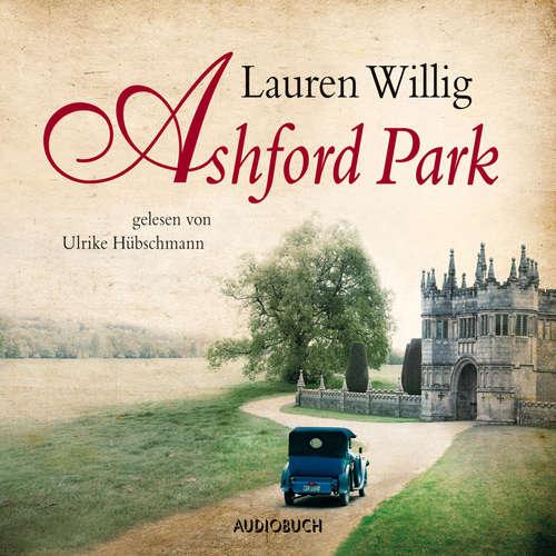Hoerbuch Ashford Park - Lauren Willig - Ulrike Hübschmann