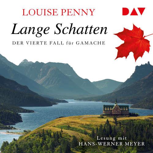 Hoerbuch Lange Schatten - Der vierte Fall für Gamache - Louise Penny - Hans-Werner Meyer