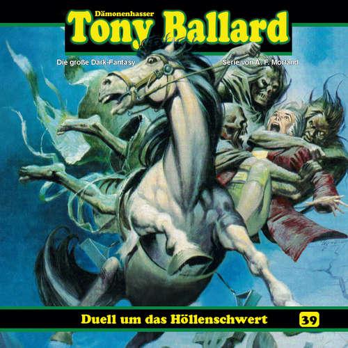Hoerbuch Tony Ballard, Folge 39: Duell um das Höllenschwert - Thomas Birker - Gerrit Schmidt-Foß