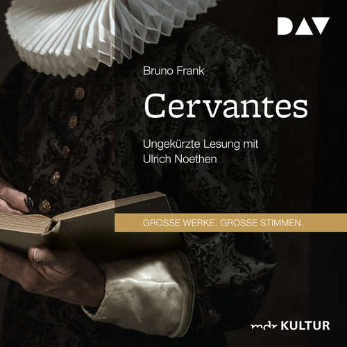 Hoerbuch Cervantes - Bruno Frank - Ulrich Noethen