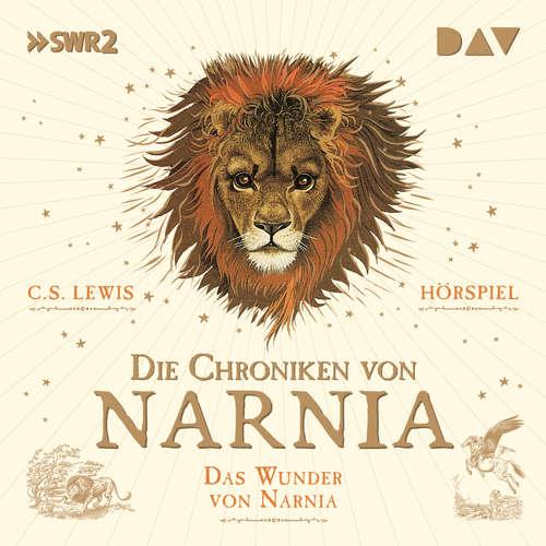 Hoerbuch Die Chroniken von Narnia, Teil 1: Das Wunder von Narnia - C.S. Lewis - Friedhelm Ptok