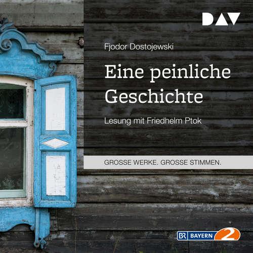 Hoerbuch Eine peinliche Geschichte - Fjodor Dostojewski - Friedhelm Ptok