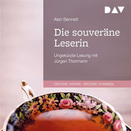 Hoerbuch Die souveräne Leserin - Alan Bennett - Jürgen Thormann