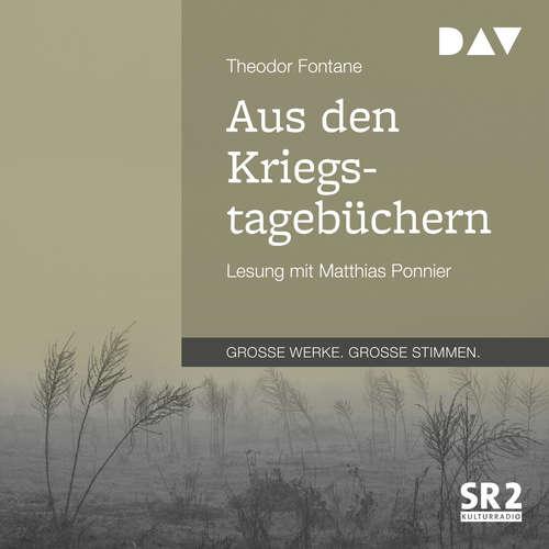 Hoerbuch Aus den Kriegstagebüchern - Theodor Fontane - Matthias Ponnier