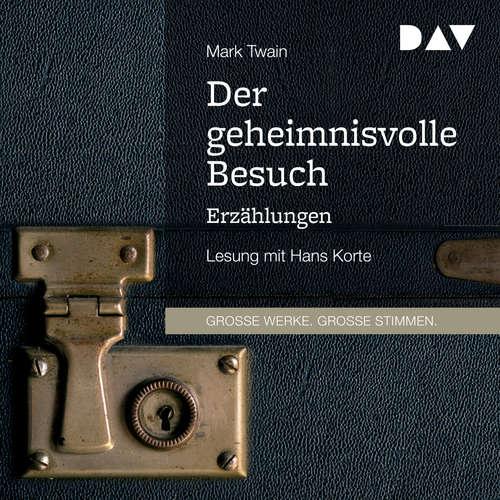 Hoerbuch Der geheimnisvolle Besuch - Erzählungen - Mark Twain - Hans Korte