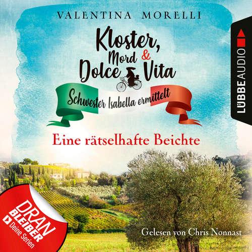 Hoerbuch Eine rätselhafte Beichte - Kloster, Mord und Dolce Vita - Schwester Isabella ermittelt, Folge 5 - Valentina Morelli - Chris Nonnast