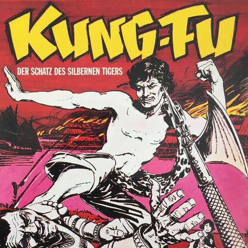 Hoerbuch Kung Fu, Folge 2: Der Schatz des silbernen Tigers - Richard Reissmann - Konrad Halver