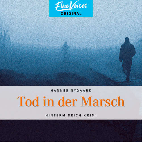 Hoerbuch Tod in der Marsch - Hinterm Deich Krimi, Band 1 - Hannes Nygaard - Jens Hartwig