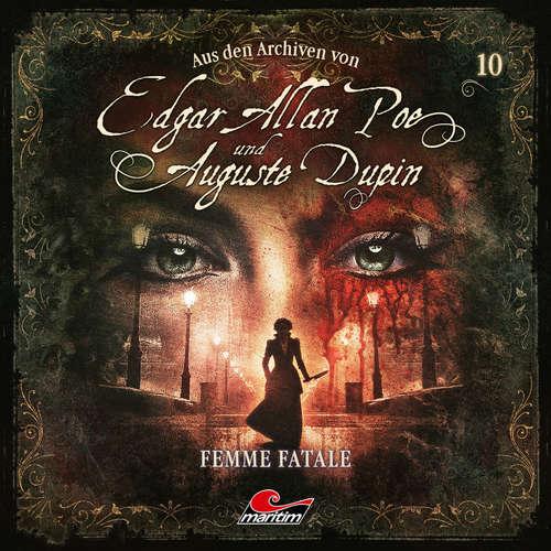 Hoerbuch Edgar Allan Poe & Auguste Dupin, Aus den Archiven, Folge 10: Femme Fatale - Edgar Allan Poe - Douglas Welbat