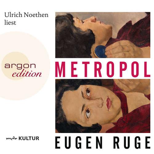 Hoerbuch Metropol - Eugen Ruge - Ulrich Noethen