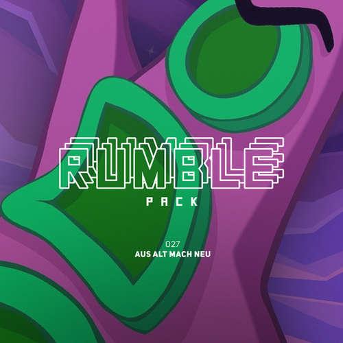 Rumble Pack - Die Gaming-Sendung, Folge 27: Aus Alt mach Neu