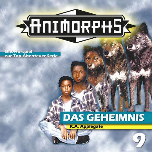 Hoerbuch Animorphs, Folge 9: Das Geheimnis - Peter Mennigen - Christian Stark