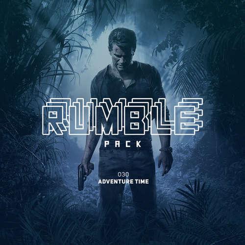 Hoerbuch Rumble Pack - Die Gaming-Sendung, Folge 30: Adventure Time - Julian Laschewski - Julian Laschewski