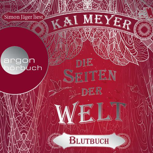 Hoerbuch Die Seiten der Welt - Blutbuch - Kai Meyer - Simon Jäger