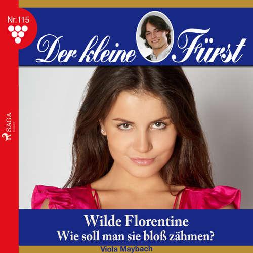 Der kleine Fürst, 115: Wilde Florentine. Wie soll man sie bloß zähmen?