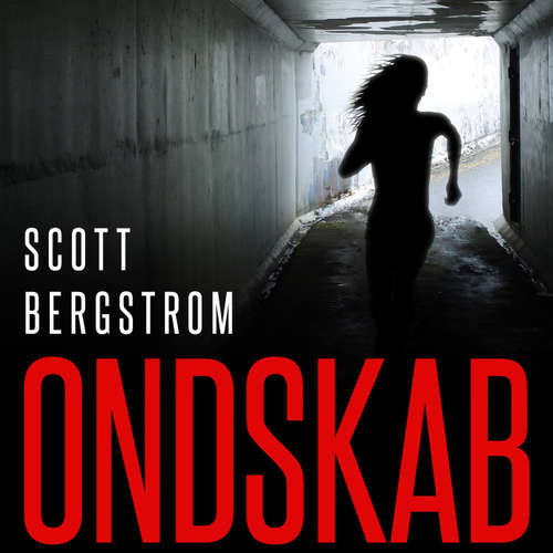Audiokniha Ondskab - Scott Bergstrom - Iben Haaest