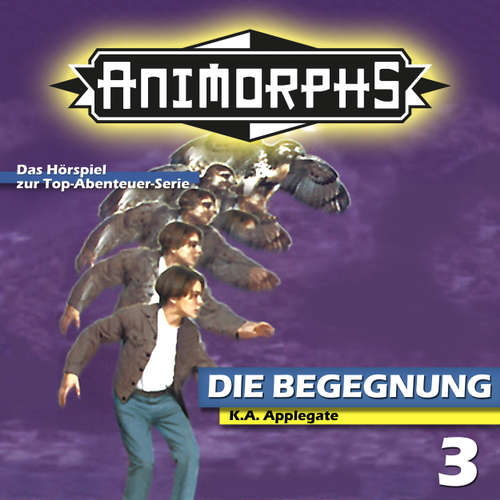 Hoerbuch Animorphs, Folge 3: Die Begegnung - Peter Mennigen - Christian Stark