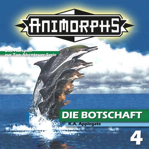 Hoerbuch Animorphs, Folge 4: Die Botschaft - Peter Mennigen - Christian Stark