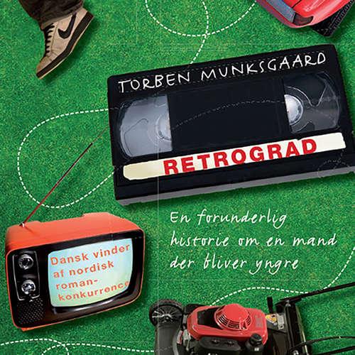 Audiokniha Retrograd - Torben Munksgaard - Lars Thiesgaard