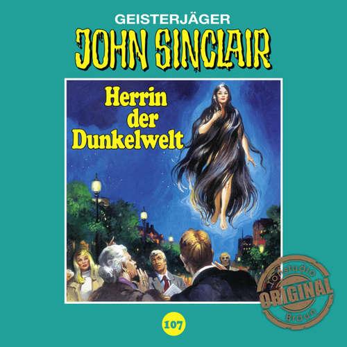 Hoerbuch John Sinclair, Tonstudio Braun, Folge 107: Herrin der Dunkelwelt - Jason Dark -  Diverse
