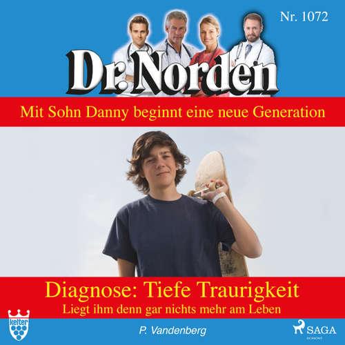 Dr. Norden, 1072: Diagnose: Tiefe Traurigkeit. Liegt ihm denn gar nichts mehr am Leben