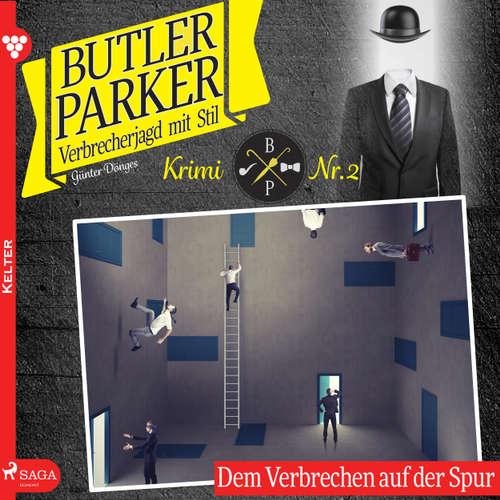 Hoerbuch Butler Parker, 2: Dem Verbrechen auf der Spur - Günter Dönges - Thorsten Breitfeldt