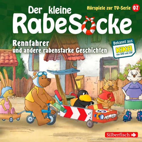 Rennfahrer und andere rabenstarke Geschichten - Der kleine Rabe Socke 7
