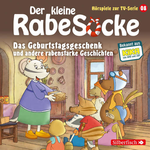 Das Geburtstagsgeschenk und andere rabenstarke Geschichten - Der kleine Rabe Socke 8