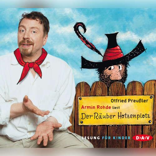 Hoerbuch Der Räuber Hotzenplotz - Otfried Preußler - Armin Rohde