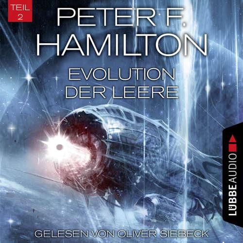 Hoerbuch Evolution der Leere, Teil 2 - Das dunkle Universum, Band 4 - Peter F. Hamilton - Oliver Siebeck